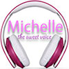 Michelle - the sweet voice
